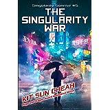 Singularity Sunrise 5: The Singularity War