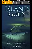 Island of the Gods (Warrior Unbound Book 1)