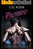 Proibido: Um romance secreto entre meios-irmãos (Romance contemporâneo).