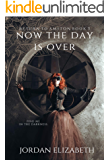 Now the Day is Over (Return to Amston Book 3)