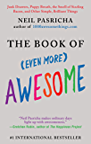 The Book of (Even More) Awesome (The Book of Awesome Series)