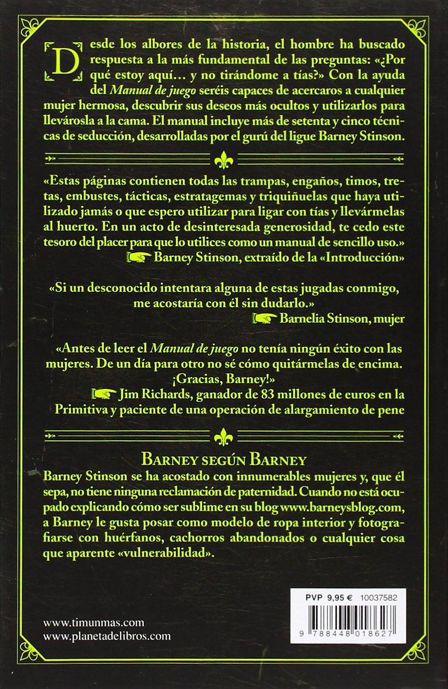 El Manual de Juego (No Ficción Timunmas): Amazon.es: Barney Stinson, Matt  Kuhn, Simon Saito Navarro: Libros