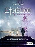 Ethèlion- Il figlio dell'ombra: Libro primo