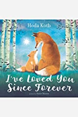 I've Loved You Since Forever Kindle Edition