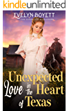 Unexpected Love In The Heart Of Texas: A Clean Western Historical Romance Novel