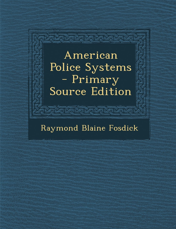 Read Online American Police Systems pdf epub