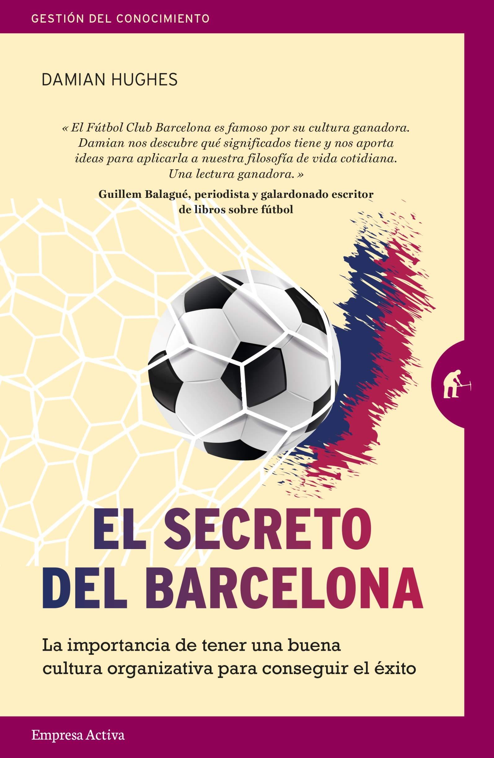 El secreto del Barcelona (Gestión del conocimiento)