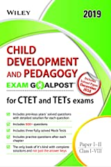 Wiley's Child Development and Pedagogy Exam Goalpost for CTET and TETs Exams, Paper I - II, Class I - VIII, 2019 Paperback