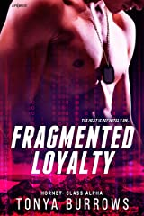 Fragmented Loyalty Kindle Edition