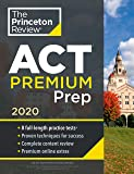 Cracking the ACT Premium Edition with 8 Practice Tests: 2020 Edition: 8 Practice Tests + Content Review + Strategies