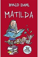 Matilda (Colección Alfaguara Clásicos) (Spanish Edition) Kindle Edition