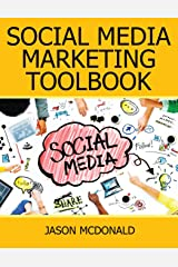Social Media: 2017 Marketing Tools for Facebook, Twitter, LinkedIn, YouTube, Instagram & Beyond Paperback