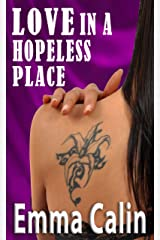 Love in a Hopeless Place (The Love in a Hopeless Place Collection Book 5) Kindle Edition