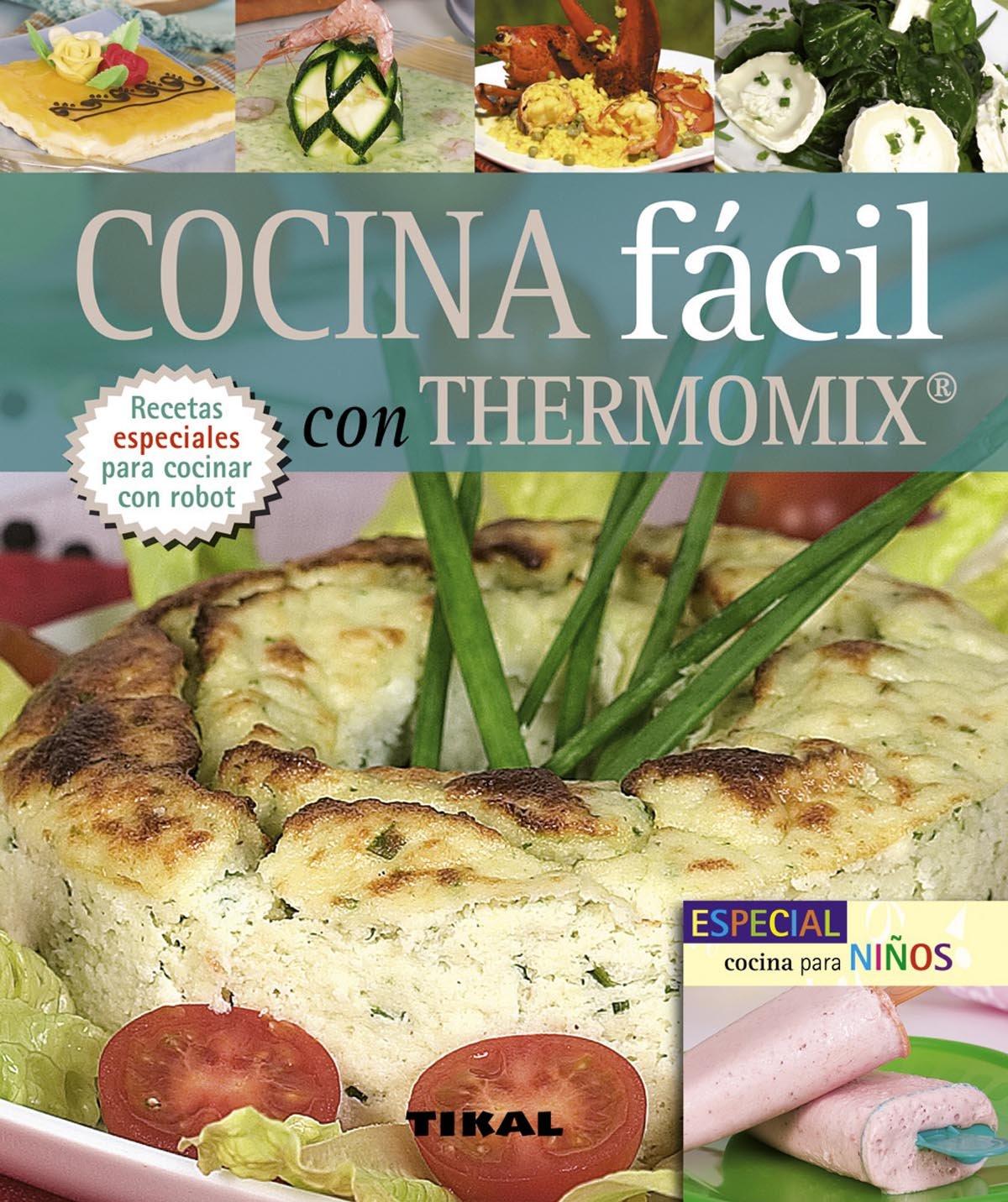 Cocina Facil Con Thermomix (Pequeños Tesoros): Amazon.es: Serrano, Blanca: Libros