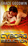 Cyborg Seduction (Interstellar Brides: The Colony Book 3)