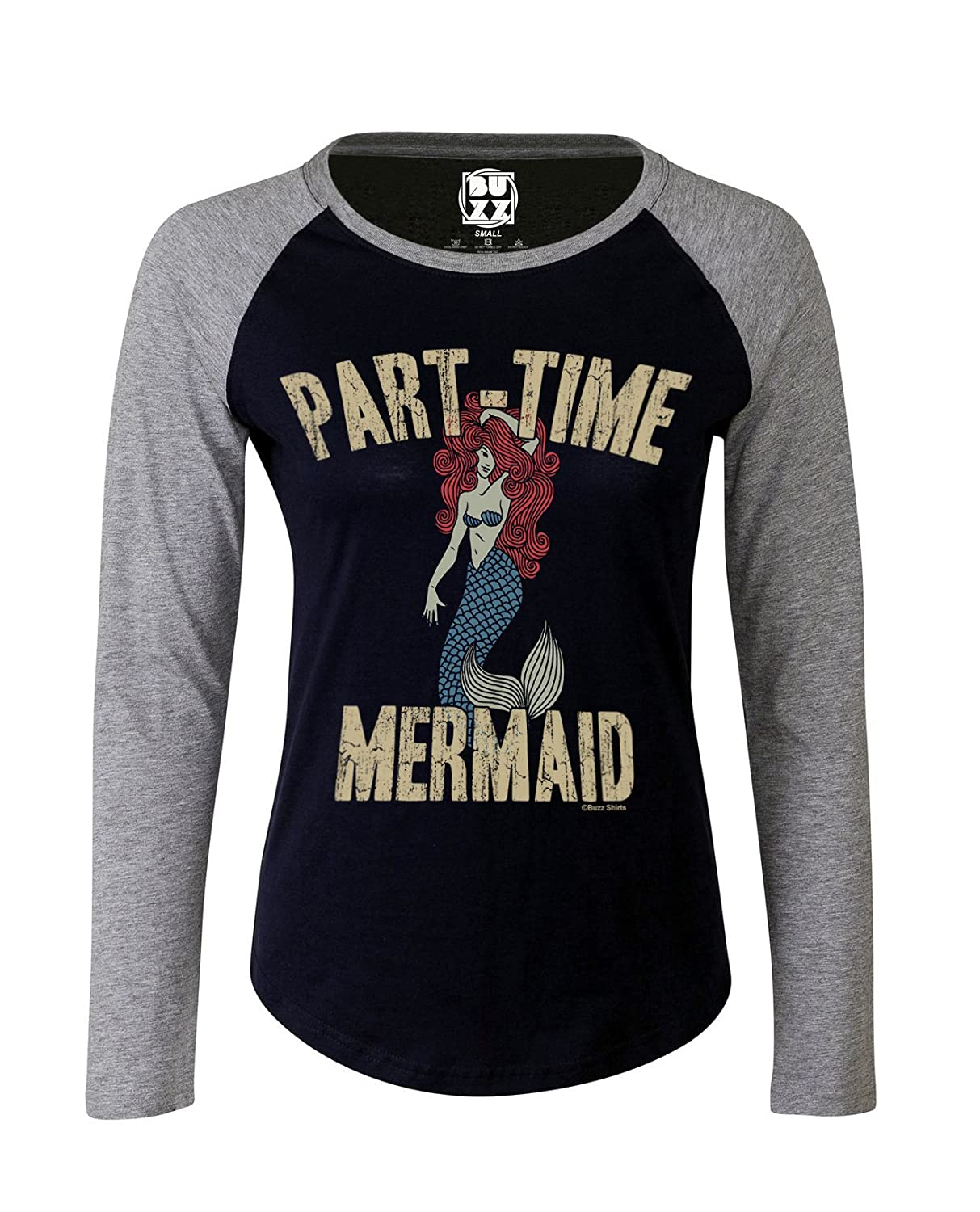 Ladies Raglan Baseball T Shirt Part Time Mermaid graphic Womens Fashion Buzz Shirts