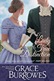 A Lady of True Distinction (True Gentlemen Book 7)