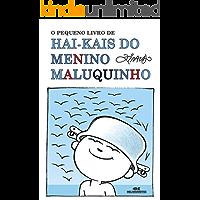 O Pequeno Livro de Hai-kais do Menino Maluquinho
