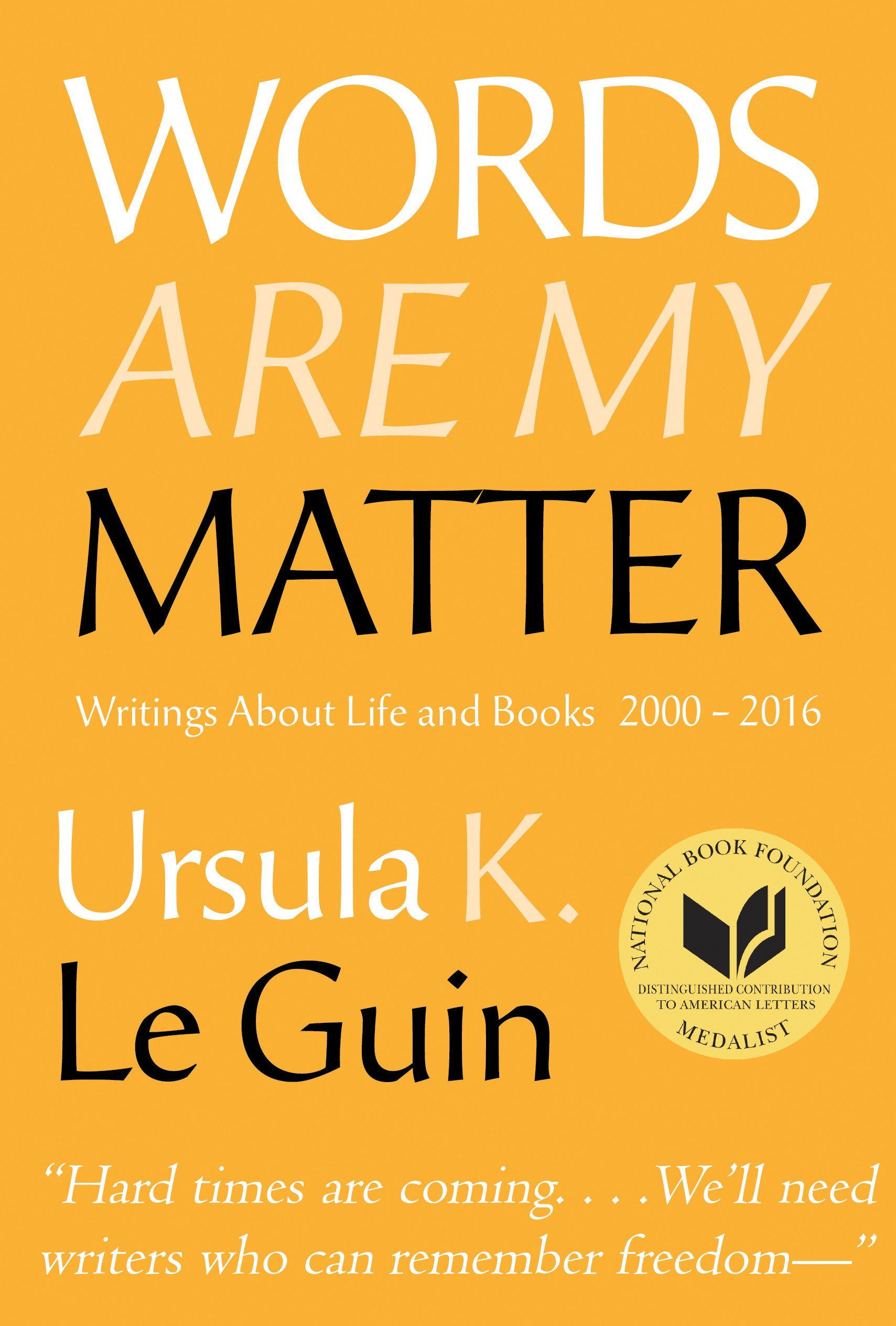 Words Are My Matter: Writings About Life and Books, 2000-2016, with a Journal of a Writer's Week pdf epub