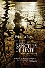 The Sanctity of Hate: A Medieval Mystery #9 (Medieval Mysteries) Kindle Edition