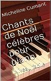 Chants de Noël célèbres pour piano: Niveau facile