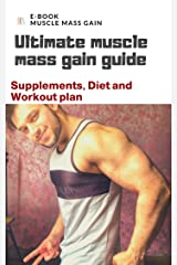 Complete 8 Weeks Muscle Mass Programm Kindle Edition