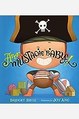 Arrr, Mustache Baby! Kindle Edition