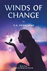 Winds of Change: Book Two: The Power of Four (The Power of Four  2) Kindle Edition