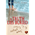 The Truth Lies Buried (Choc Lit) (Borteen Secrets Book 2)