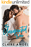 The Unexpected One: A Bad Boy Second Chance Romance (Unexpected Love Series Book 2)