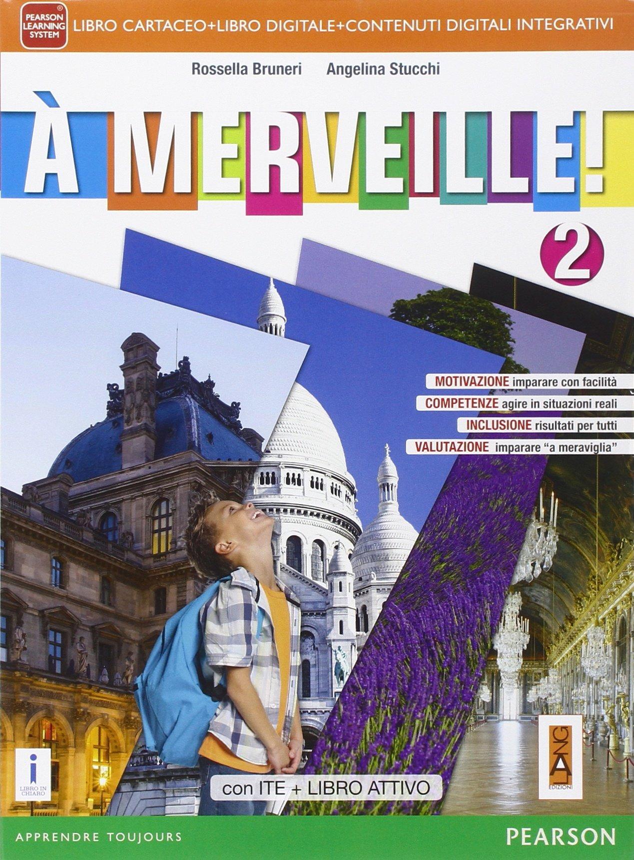 A merveille!  2 + ACTIVEbook, libro di francese per la scuola media