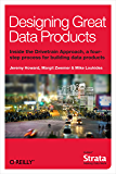 Designing Great Data Products (English Edition)