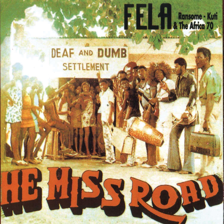 Fela Kuti He Miss Road Expensive Shit Amazon Music