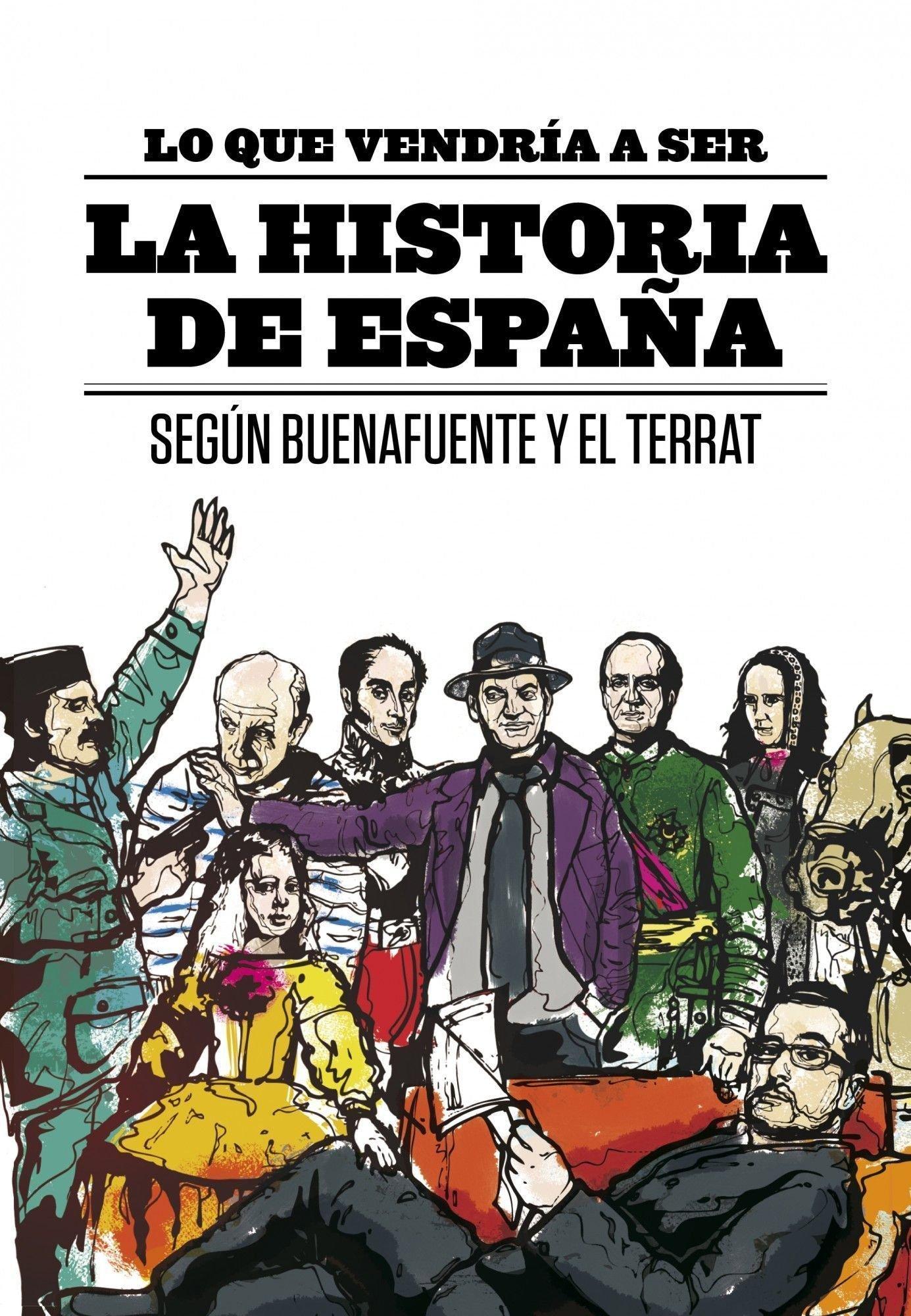 Lo que vendría a ser la Historia de España Fuera de colección ...