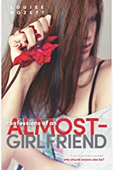 Confessions of an Almost-Girlfriend Paperback