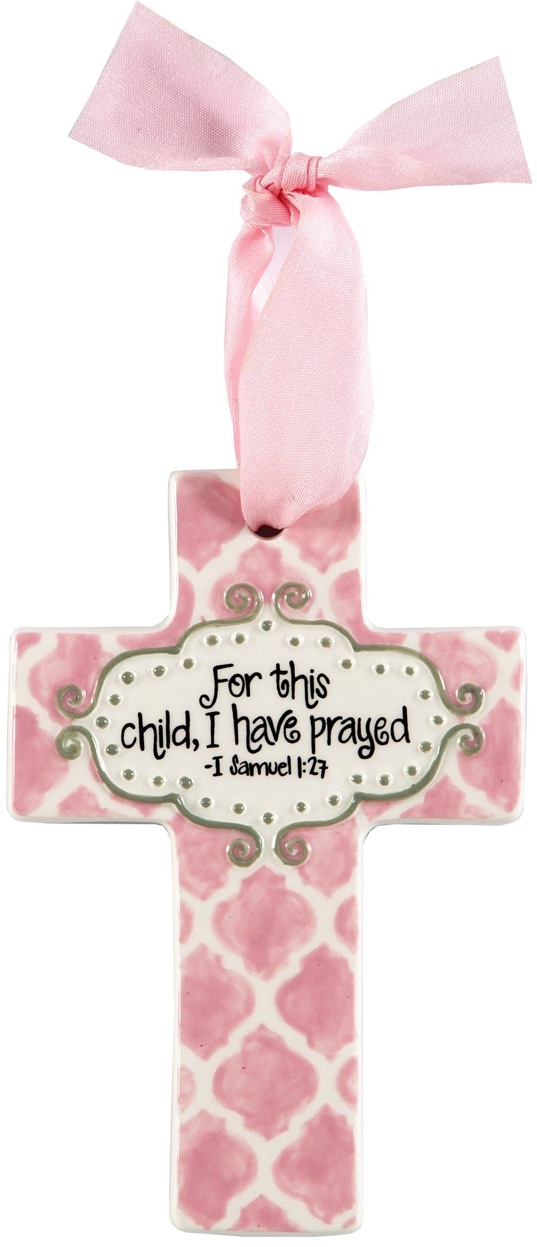 Cross Ornament: For this child, I have prayed - I Samuel 1:27 (Baby Girl Pink)