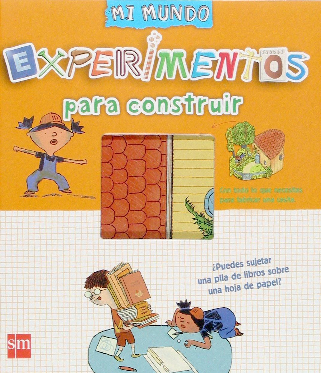Experimentos para construir (Spanish) Hardcover – September 29, 2005