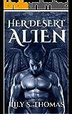 Her Desert Alien: SciFi Alien Romance (Galactic Courtship Series Book 17)