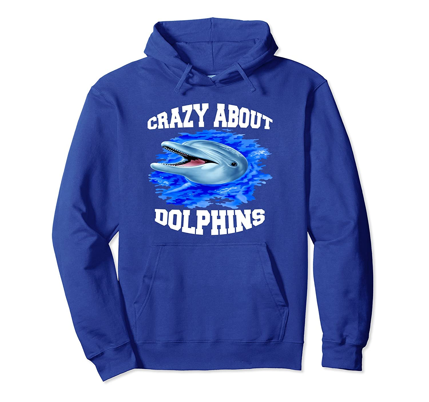 Adorable, Dolphin Pullover Hoodie Gift Crazy About Dolphins.-mt