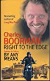 Right to the Edge: Sydney to Tokyo By Any Means