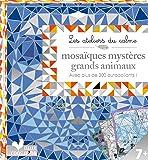 mosaïques mystères grands animaux - mini boite avec accessoires: avec plus de 300 autocollants !