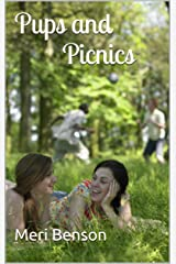 Pups and Picnics Kindle Edition