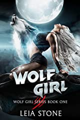Wolf Girl (Wolf Girl Series Book 1) Kindle Edition