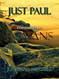 Just Paul: Comments on Romans
