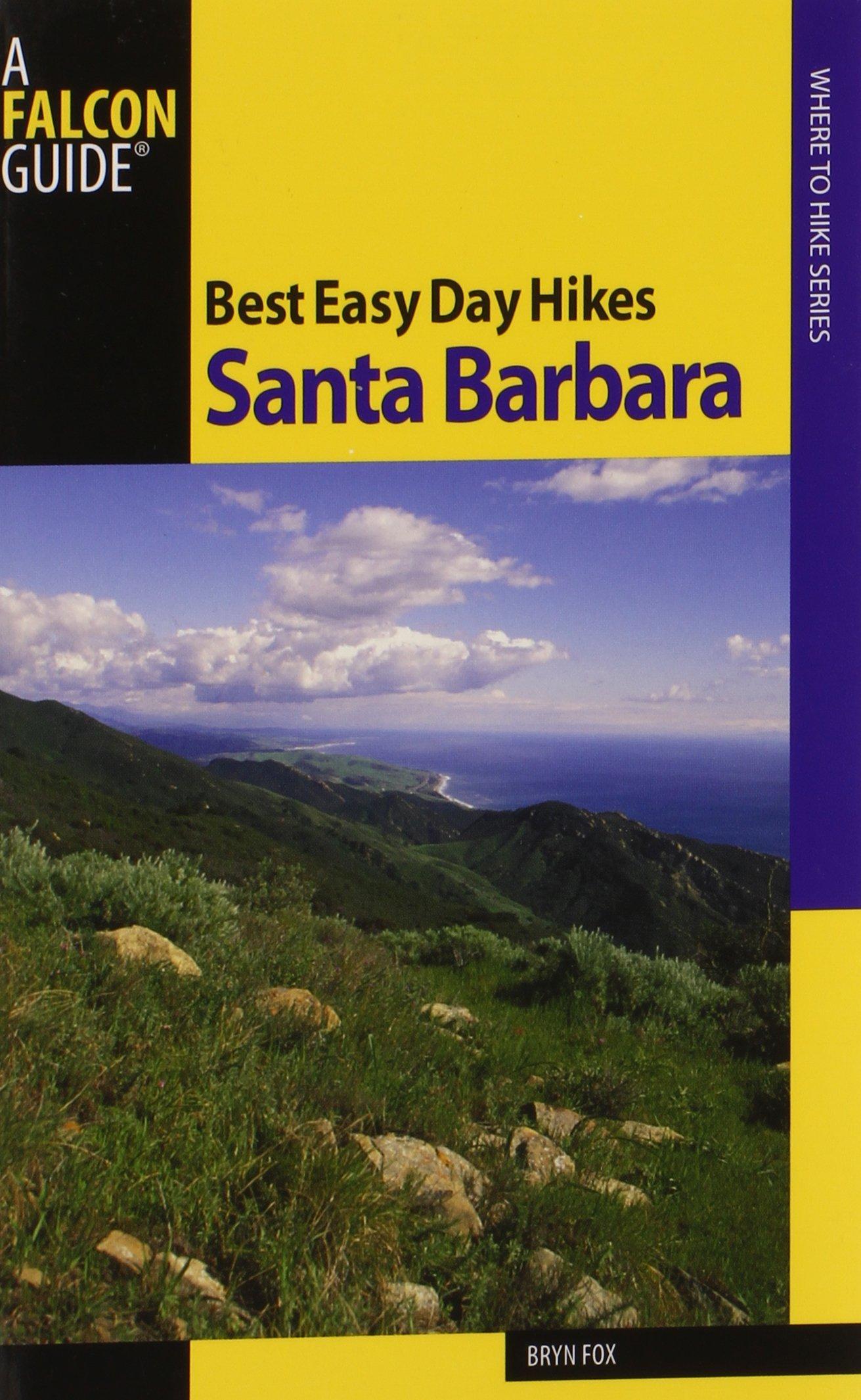 Read Online Best Easy Day Hikes Santa Barbara (Best Easy Day Hikes Series) pdf epub