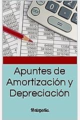 Apuntes de Amortización y Depreciación: Matepedia (Spanish Edition) Kindle Edition