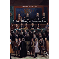 A Short History of European Law: The Last Two and a Half Millennia (English Edition)