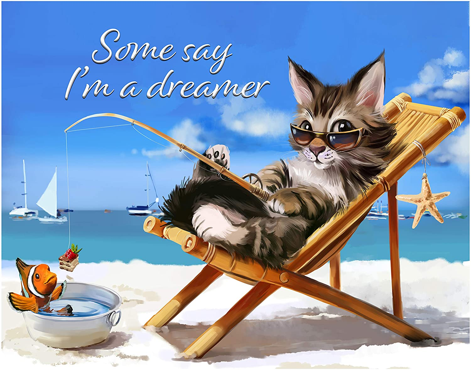 Some Say Im a Dreamer Fine Art Print Decor- Inspirational and Motivational Poster Classroom or Dorm Decor Under $15 Gift for those who Love Funny Cat Art 11x14 Unframed Wall Art Photo