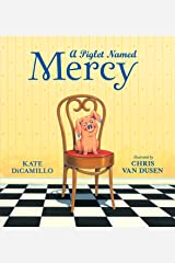 A Piglet Named Mercy Kindle Edition