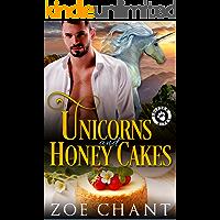 Unicorns and Honey Cakes
